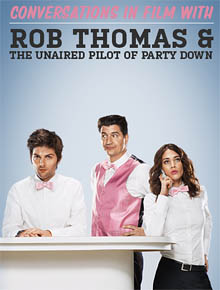 Rob Thomas and Party Down