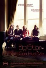 Big Star: Nothing Can Stop Me Now