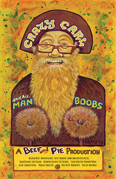 Crazy Carl and His Man Boobs Poster