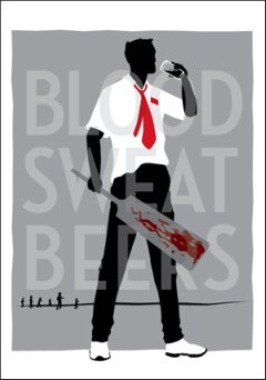 Blood Sweat Beer poster